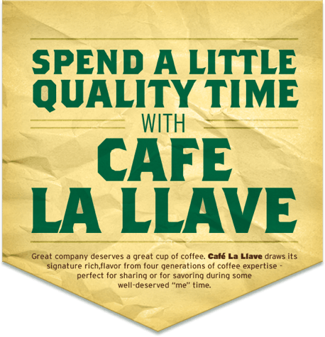 Spend a little quality time with cafe la llave